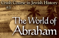 Crash_Course_in_Jewish_History_Part_3_The_World_of_Abraham_(medium)_(english)